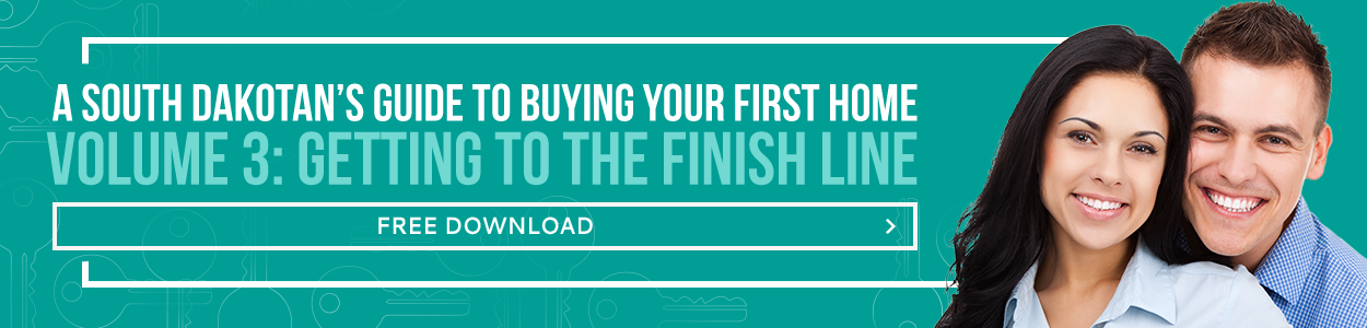 A South Dakotan's Guide to Buying Your First Home Vol 3