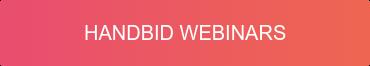 Handbid Webinars