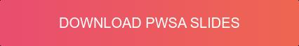 Download PWSA Slides