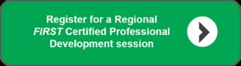 Regional FIRST Certified Professional Development