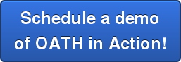 Schedule a demo of OATH in Action!