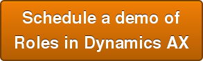 Schedule a demo of Roles in Dynamics AX