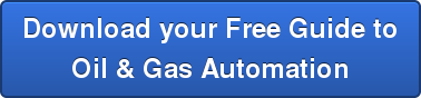 Download your Free Guide to Oil & Gas Automation