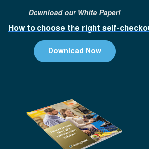 Download our White Paper! How to choose the right self-checkout solution Download Now