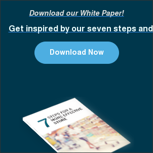 Download our White Paper! Get inspired by our seven steps and male your store more effective. Download Now