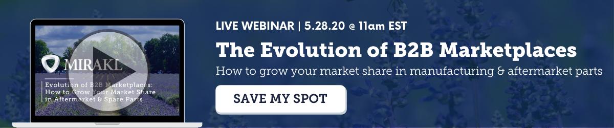 Live Webinar | The Evolution of B2B Marketplaces