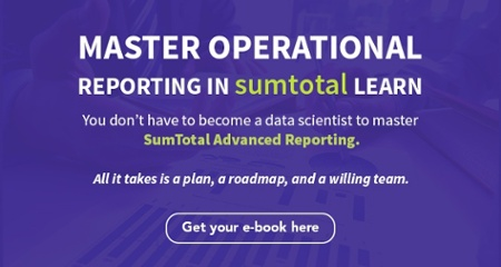 Master Operational Reporting in SumTotal Learn