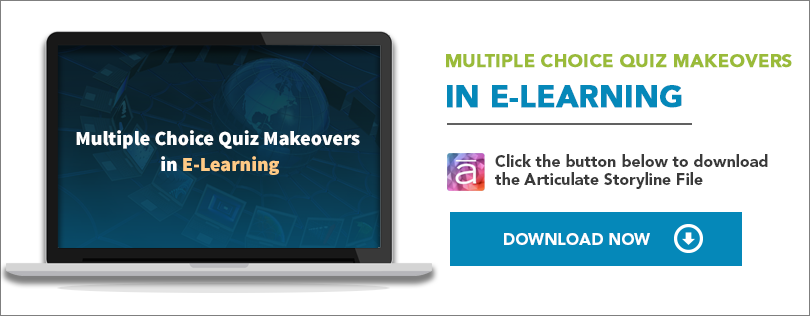 Multiple Choice Quiz Makeovers in E-Learning