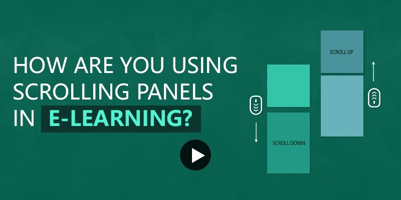 Elearning Challenge - How are you using scrolling panels in e-learning