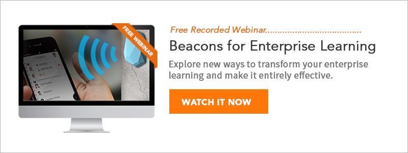 Beacons for Enterprise Learning