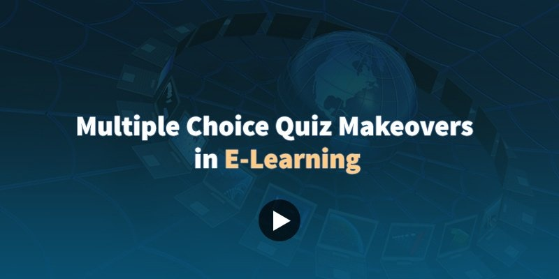 Elearning challenge _A multiple choice Quiz Makeovers in E-Learning C159