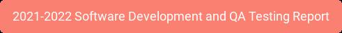 2021-2022 Software Development and QA Testing Report