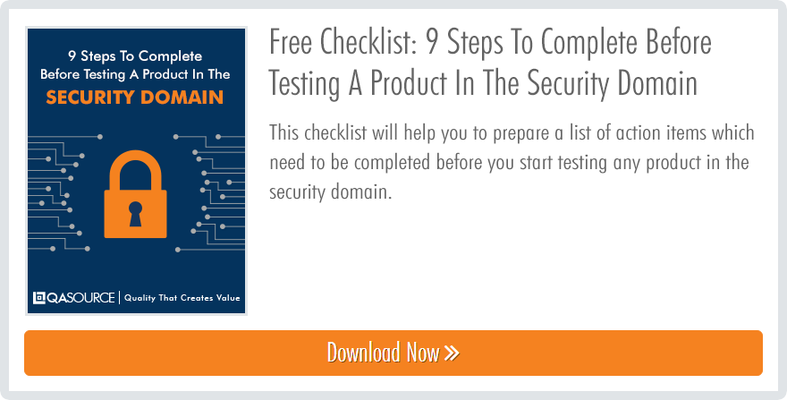 9 Steps T o  Complete Before Testing A Product In The Security Domain