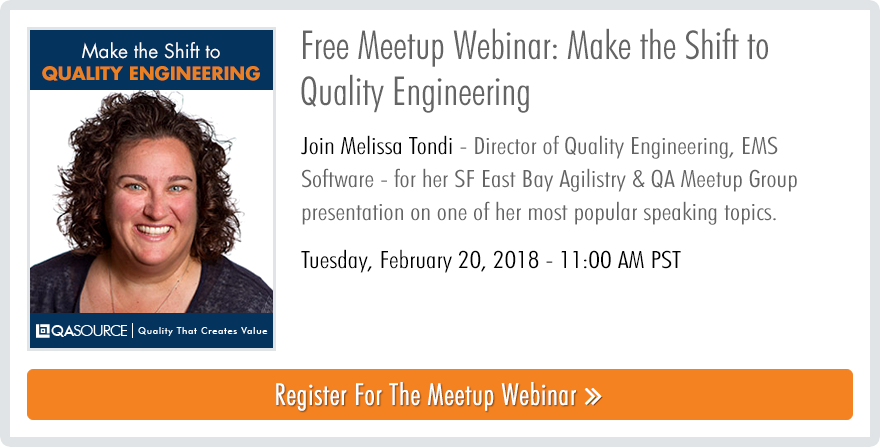 Free Meetup Webinar: Make the Shift to Quality Engineering