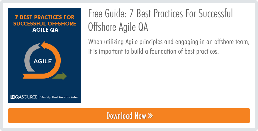 7 Best Practices For Successful Offshore Agile QA