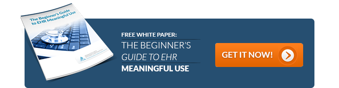 The Beginners Guide to EHR Meaningful Use