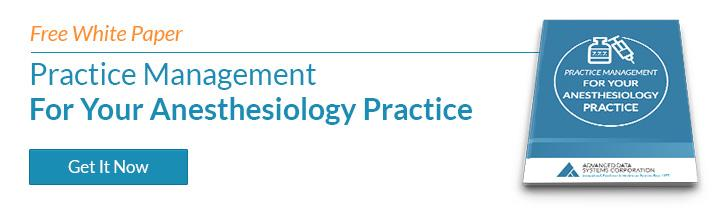 Practice Management for your Anesthesiology Practice