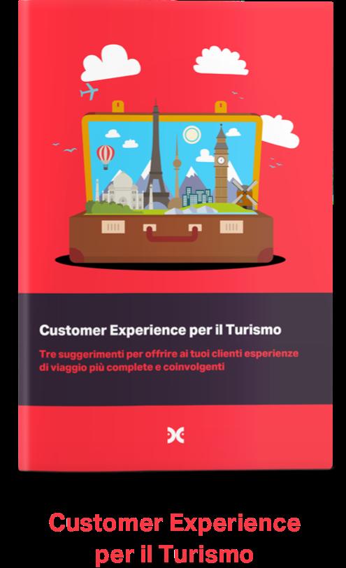 Customer Experience per il Turismo: Tre suggerimenti per offrire ai tuo clienti esperienze di viaggio più complete e coinvolgenti.