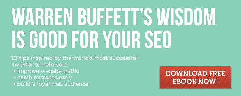 Download our Free ebook Warren Buffett's Wisdom is Good For Your SEO