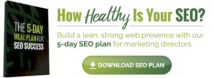 How healthy is your SEO? Build a lean, strong web presence with our 5-day SEO plan for marketing directors.