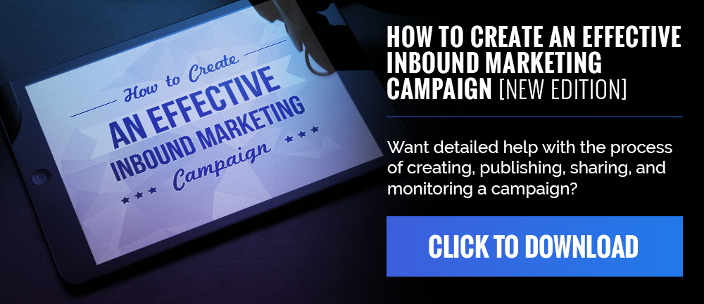 Free Ebook - How to Create an Effective Inbound Marketing Campaign