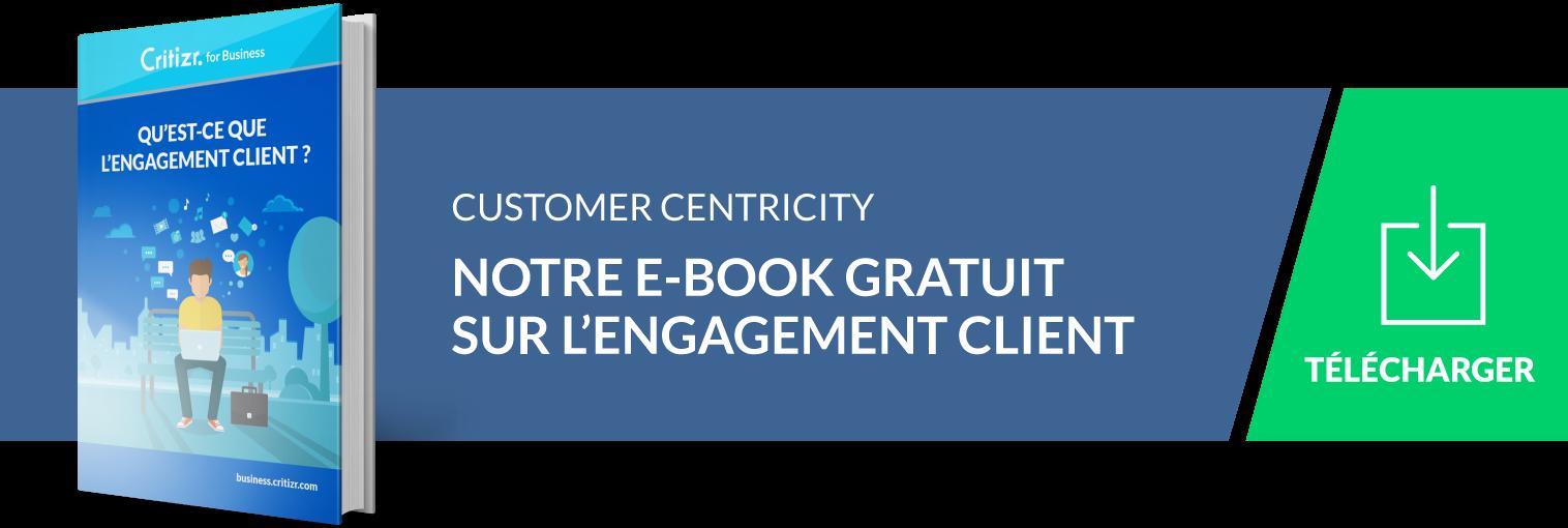 Engagement client, customer centricity : les enjeux