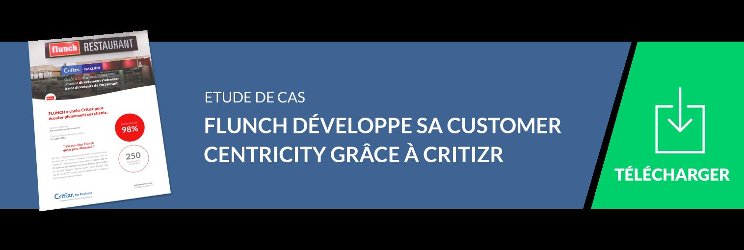 cas client flunch : customer centricity