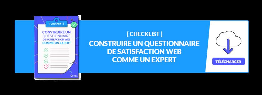 checklist construire un questionnaire de satisfaction web comme un expert