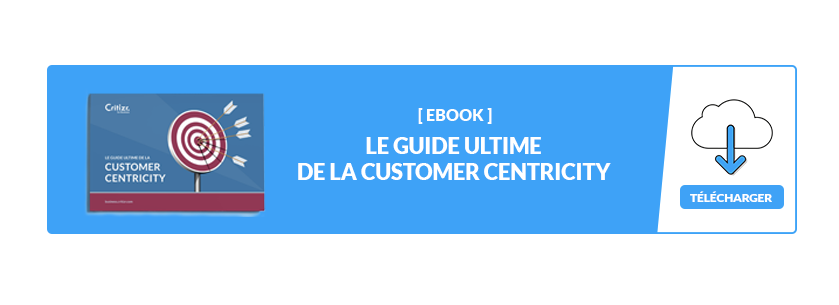 Ebook : le guide ultime de la customer centricity