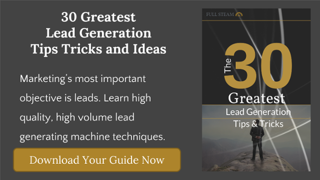 The 30 Greatest Lead Generation Tips Tricks and Ideas