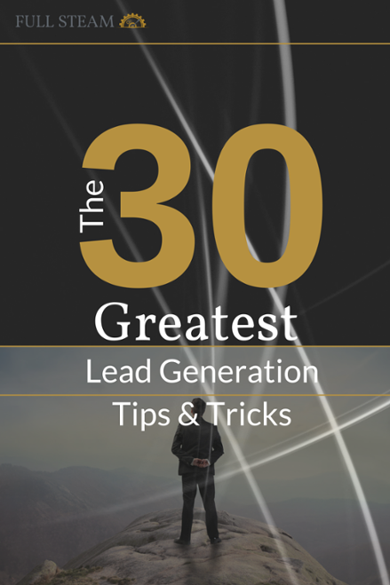 30 Greatest Lead Generation Tips for digital marketing