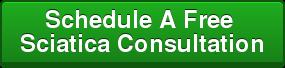 Schedule A Free  Sciatica Consultation