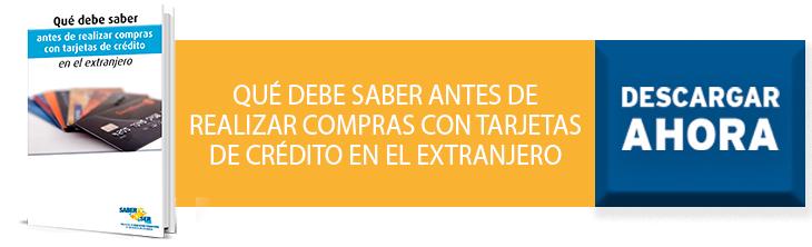 QUÉ DEBE SABER ANTES DE REALIZAR COMPRAS CON TARJETAS DE CRÉDITO EN EL EXTRANJERO