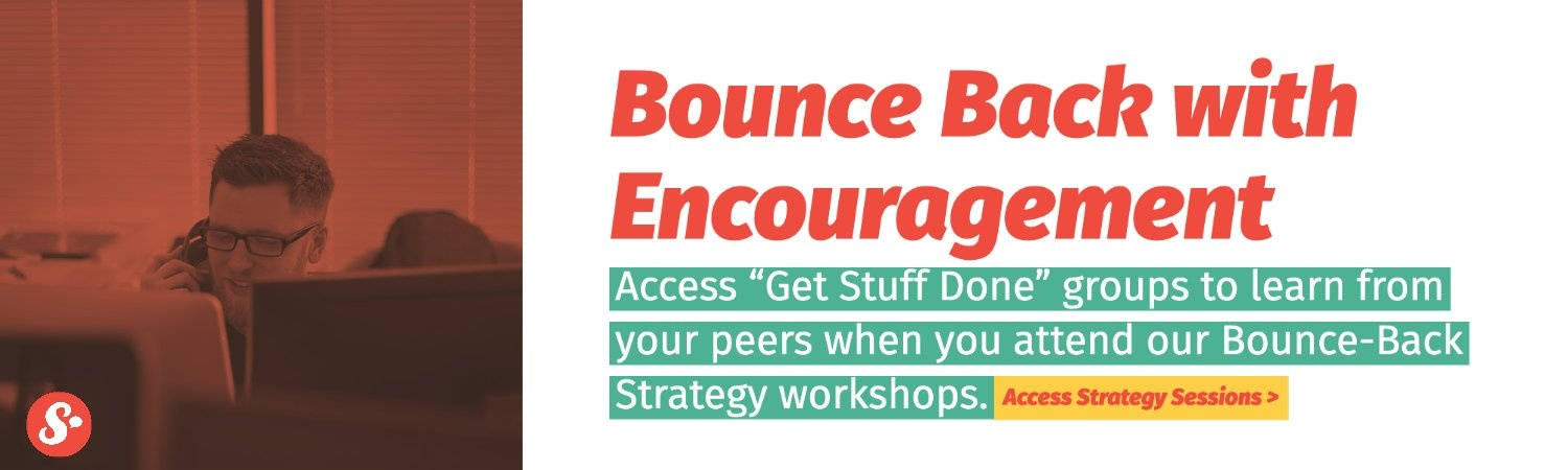 bounce-back strategy with encouragement