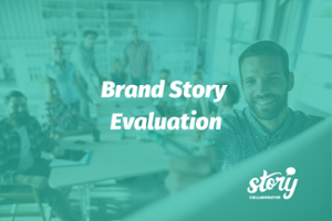 Brand Story Evaluation