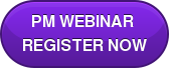 PM WEBINAR  REGISTER NOW