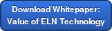 Download Whitepaper: Value of ELN Technology