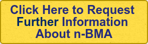 Click Here toRequest  Further Information  Aboutn-BMA