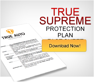 True Supreme Protection Plan Fact Sheet