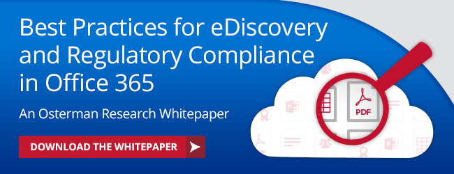 Best Practices for eDiscovery and Regulatory Compliance in Office 365