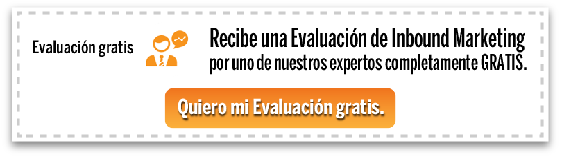 Recibe una Evaluación de Inbound Marketing GRATIS