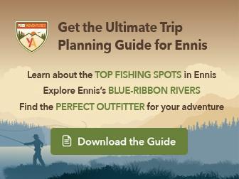 ennis-utlimate-trip-planning-guide