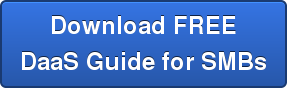 Download FREE DaaS Guide for SMBs
