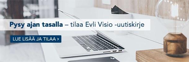 Tilaa Evli Visio -uutiskirje