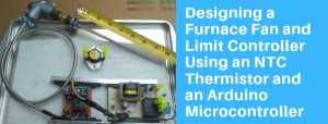 Designing a Furnace Fan and Limit Controller