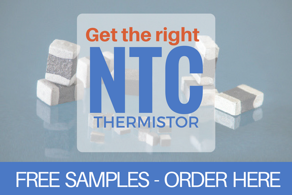 Get free samples of our NTC thermistors