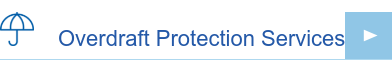 Overdraft Protection Services