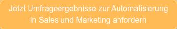 Jetzt Umfrageergebnisse zur Automatisierung  in Sales und Marketing anfordern