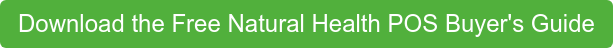Download the Free Natural Health POS Buyer's Guide