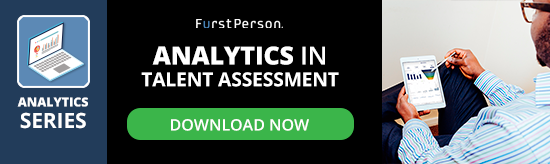 Analytics in Talent Assessment